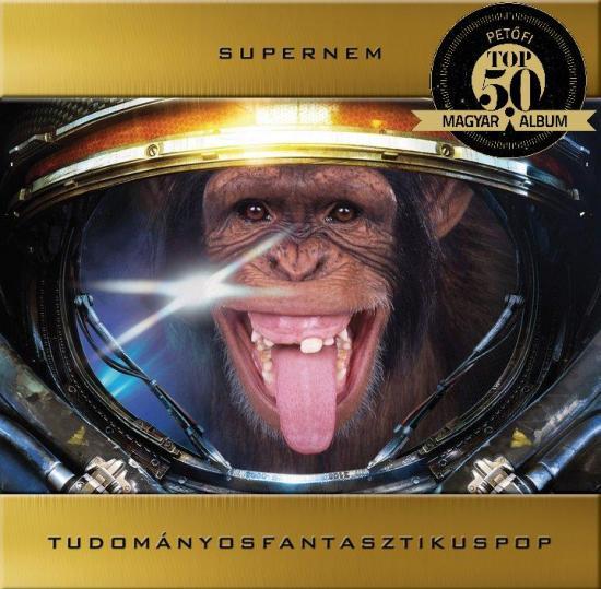 SUPERNEM – TUDOMÁNYOS FANTASZTIKUS POP (1G Records, 2011)