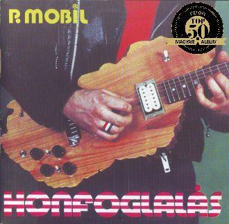 P. MOBIL – HONFOGLALÁS (Start Records, 1984)