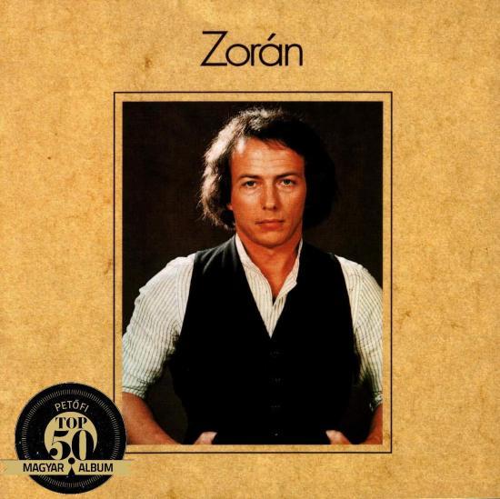 ZORÁN – ZORÁN (Hungaroton Pepita, 1977)