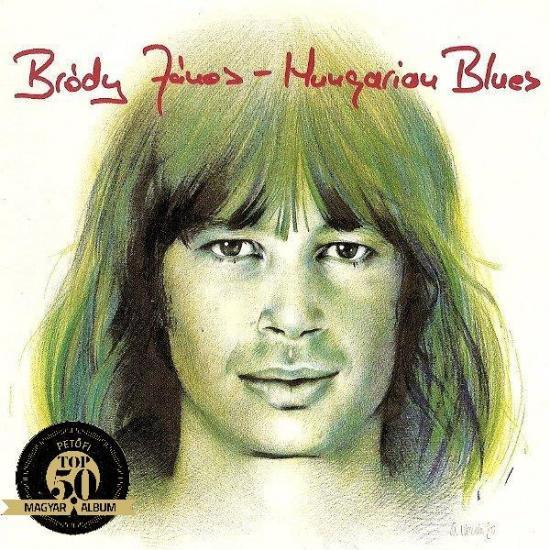 BRÓDY JÁNOS – HUNGARIAN BLUES (Hungaroton, 1980)