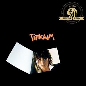 KATONA KLÁRI – TITKAIM (Hungaroton – Pepita, 1981)
