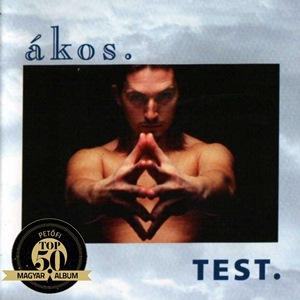 ÁKOS – TEST (BMG-Ariola, 1994)