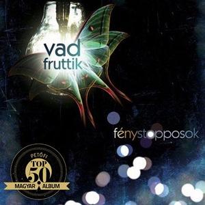 VAD FRUTTIK – FÉNYSTOPPOSOK (Megadó Kiadó, 2010)
