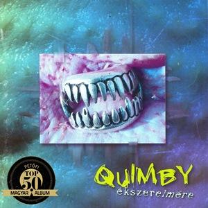 QUIMBY – ÉKSZERELMÉRE (Universal, 1999)